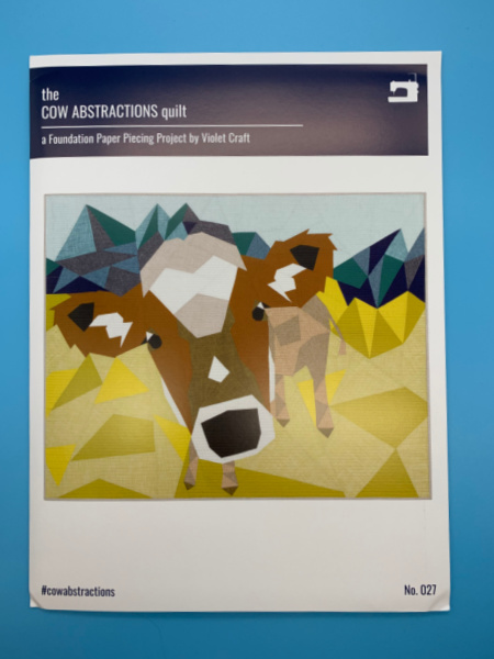 The Cow Abstractions Quilt Pattern By Violet Craft