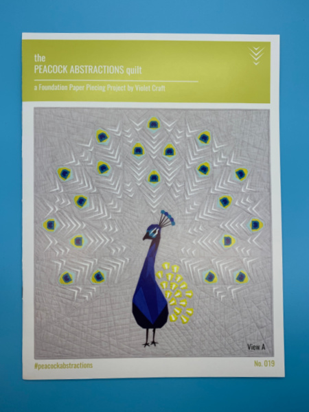 The Peacock Abstractions Quilt Pattern By Violet Craft