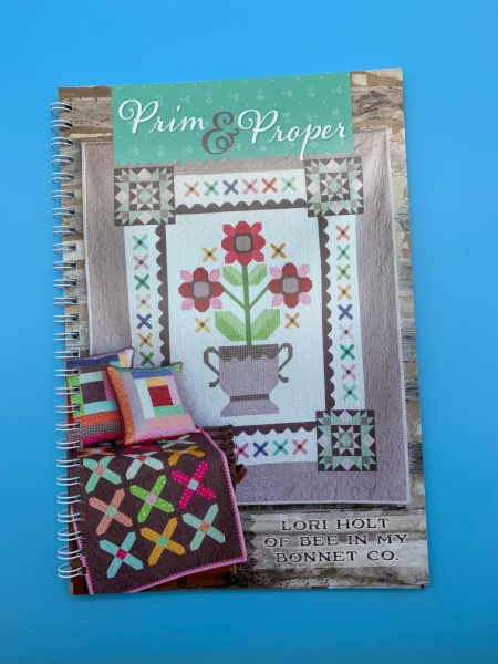 Prim and Proper Pattern Book by Lori Holt of Bee in My Bonnet
