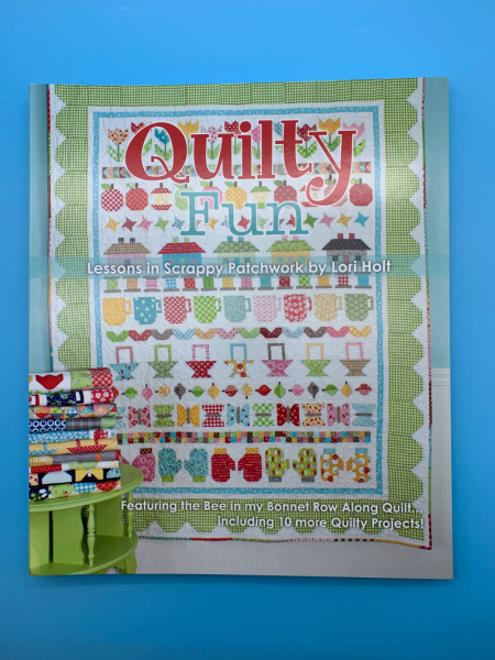 Quilty Fun by Lori Holt Lessons in Scrappy Patchwork